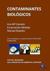 Contaminantes biológicos: Toxicología alimentaria