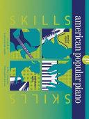 American Popular Piano: Skills, Preparatory Level