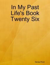 In My Past Life's Book Twenty Six