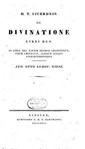 M.T. Ciceronis De Divinatione libri duo