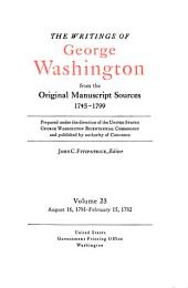 The Writings of George Washington from the Original Manuscript Sources, 1745-1799: Volume 23