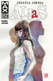 Jessica Jones: Alias Vol. 1