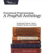 Functional Programming: A PragPub Anthology