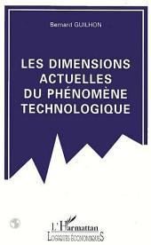 Les dimensions actuelles du phénomène technologique
