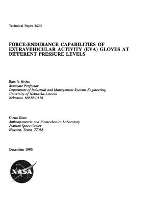 Force endurance Capabilities of Extravehicular Activity  EVA  Gloves at Different Pressure Levels