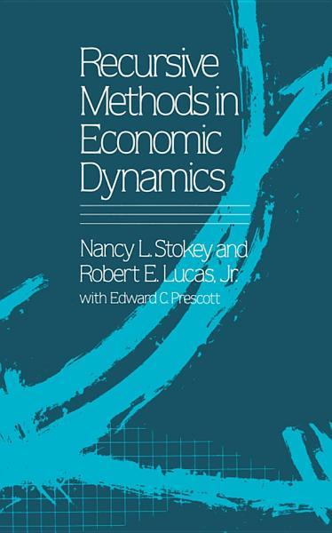 Recursive Methods in Economic Dynamics Pdf Book