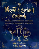 The Wizard s Cocktail Cookbook PDF