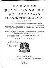 Sobrino aumentado, o Nuevo diccionario de las lenguas española, francesa y latina: con un diccionario abreviado de geographia, Volume2