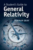 A Student s Guide to General Relativity PDF