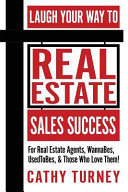 Laugh Your Way to Real Estate Sales Success