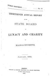 Annual Report of the State Board of Lunacy and Charity of Massachusetts: Volume 13, Part 1891