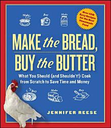 Make The Bread Buy The Butter Book PDF