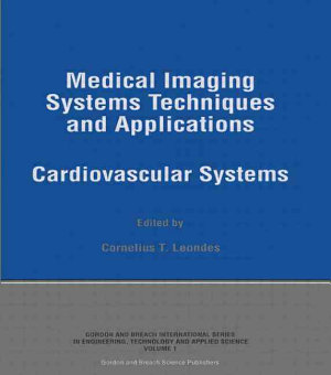 Medical Imaging Systems Techniques and Applications: Cardiovascular systems