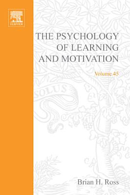 The Psychology of Learning and Motivation PDF