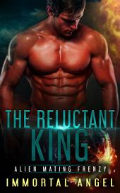 The Reluctant King: Alien Mating Frenzy