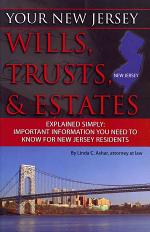 Your New Jersey Wills, Trusts, & Estates Explained Simply