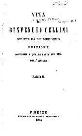 Vita di Benvenuto Cellini: Volume 2