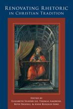 Renovating Rhetoric in Christian Tradition PDF