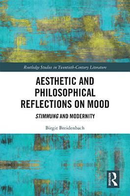 Aesthetic and Philosophical Reflections on Mood PDF