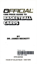 The Official 1996 Price Guide To Basketball Cards Book PDF