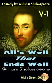 All's Well That Ends Well: Comedy by William Shakespeare