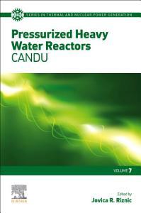 Pressurized Heavy Water Reactors
