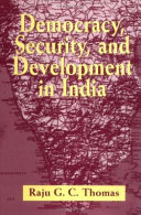 Democracy  Security  and Development in India PDF