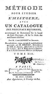 Méthode pour étudier l'histoire avec un catalogue des principaux historiens, par Nicolas Lenglet-Dufresnoy