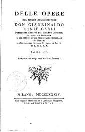 Delle opere del signor commendatore don Gianrinaldo conte Carli... Tomo 1. [-19.]: Volume 1