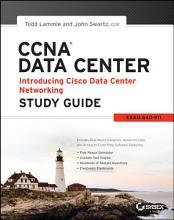 CCNA Data Center   Introducing Cisco Data Center Networking Study Guide PDF
