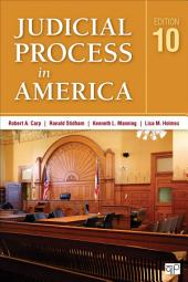 Judicial Process in America: Edition 10