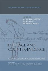 Evidence and Counter-Evidence Essays in Honour of Frederik Kortlandt
