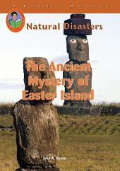 The Ancient Mystery of Easter Island