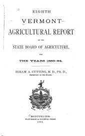 Vermont Agricultural Report ...: Volume 8, Parts 1883-1884