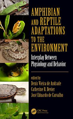 Amphibian and Reptile Adaptations to the Environment