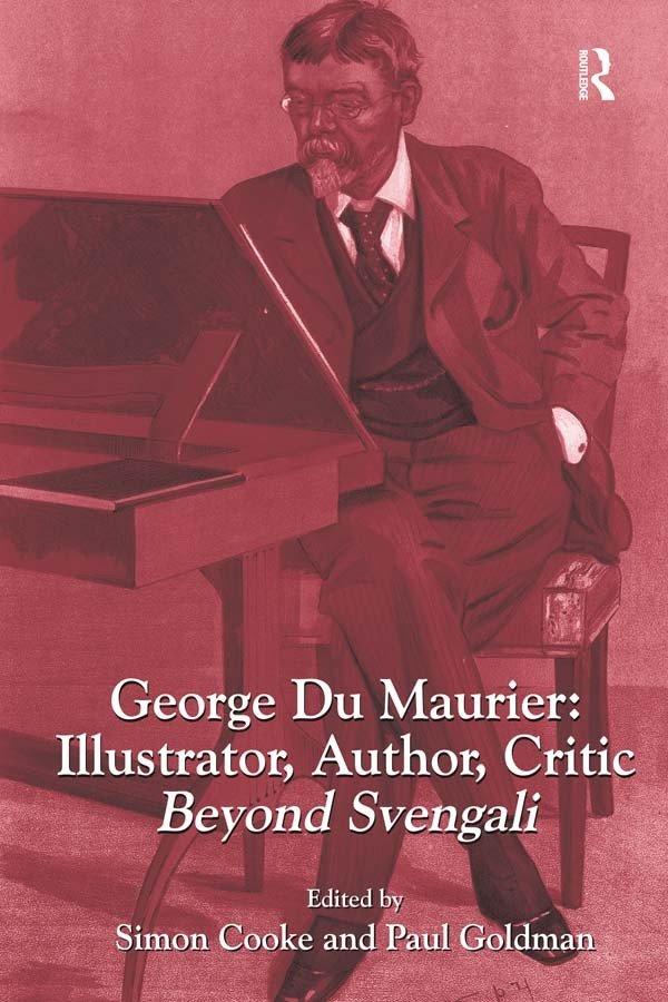 George Du Maurier: Illustrator, Author, Critic