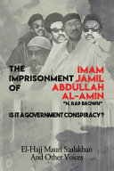 The Imprisonment of Imam Jamil Abdullah Al Amin