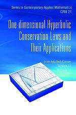 One-dimensional Hyperbolic Conservation Laws And Their Applications