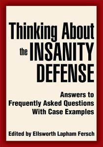 Thinking about the Insanity Defense PDF