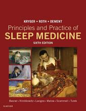 Principles and Practice of Sleep Medicine E-Book: Edition 6