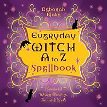 Everyday Witch A to Z Spellbook PDF