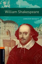 William Shakespeare Level 2 Oxford Bookworms Library: Edition 3