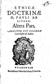 Ethica Doctrina: Additum Est Examen Catechismi et Index, Volume 2