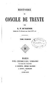 Histoire du Concile de Trente: Volume1