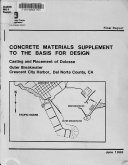Concrete Materials Supplement to the Basis for Design