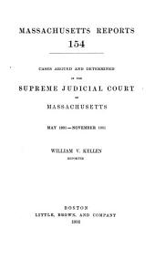 Massachusetts Reports: Volume 154