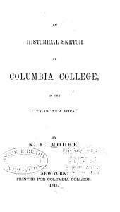 An Historical Sketch of Columbia College, in the City of New-York