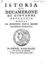 Istoria del Decamerone di Giovanni Boccaccio scritta da Domenico Maria Manni accademico fiorentino