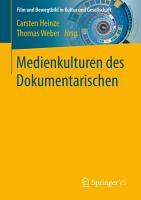 Medienkulturen des Dokumentarischen PDF