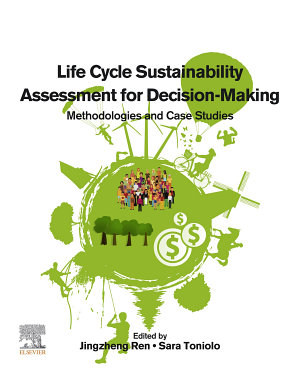 Life Cycle Sustainability Assessment for Decision-Making